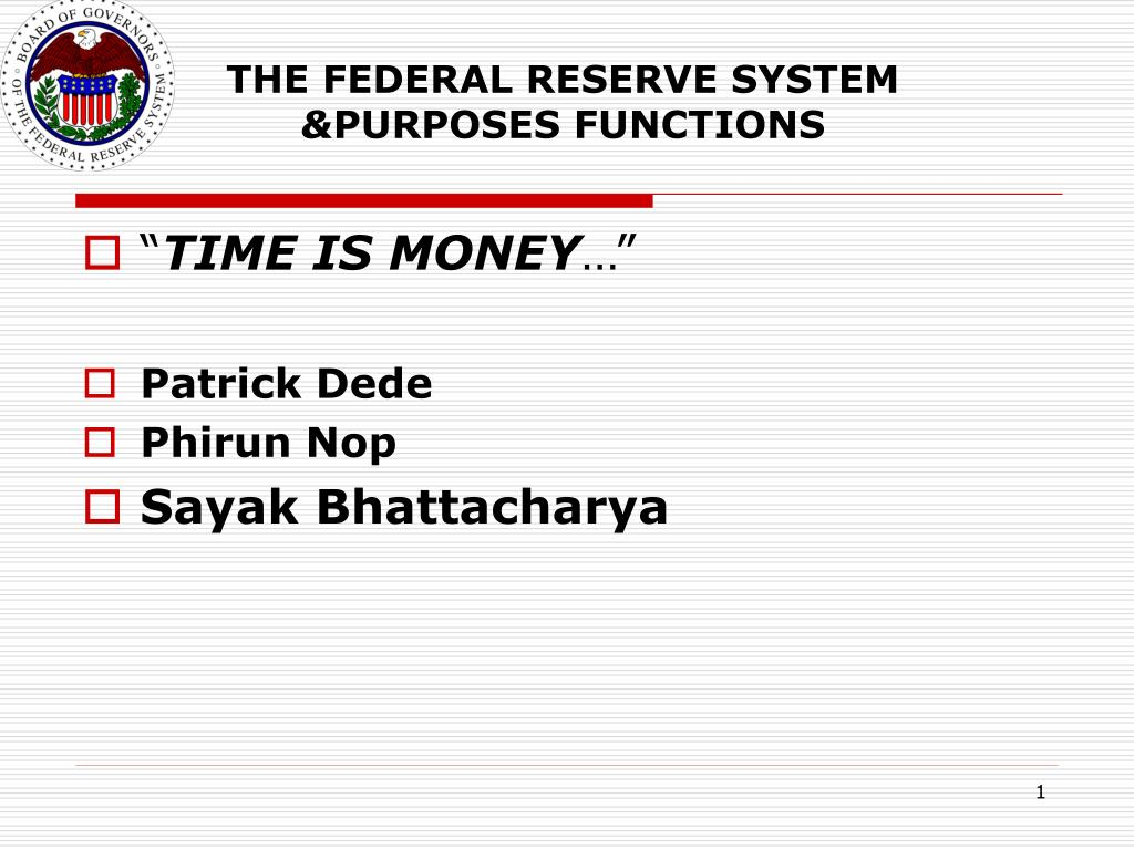 the federal reserve system purposes functions l.