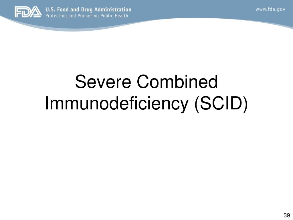 Severe Combined Immunodeficiency (SCID)