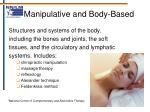 manipulative and body based