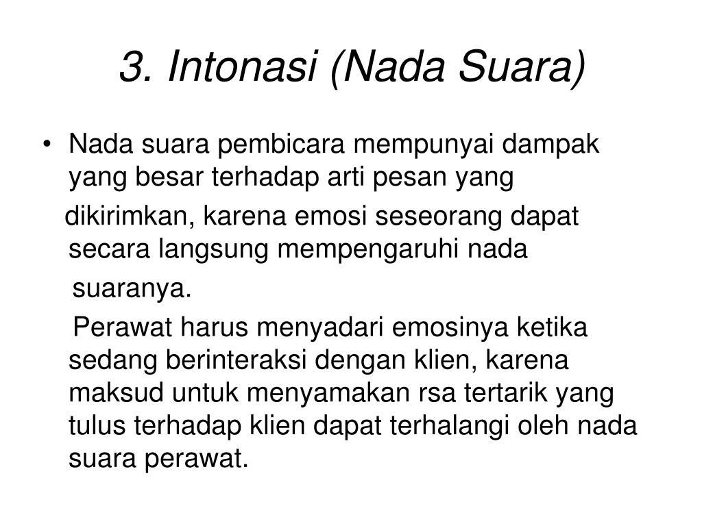 3. Intonasi (Nada Suara)