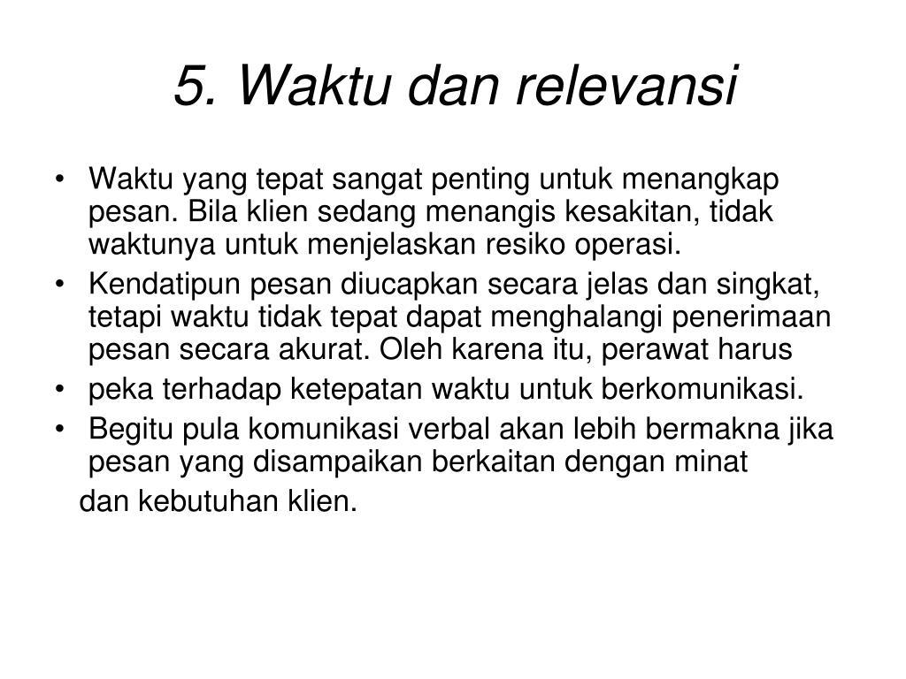 5. Waktu dan relevansi