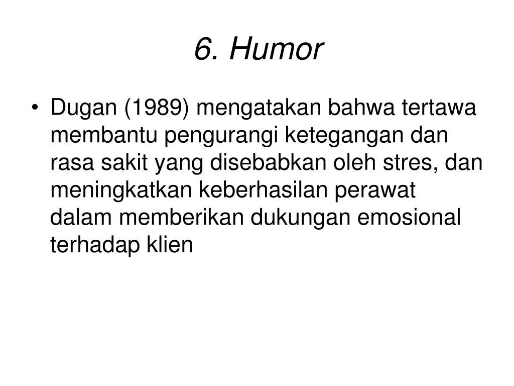 6. Humor