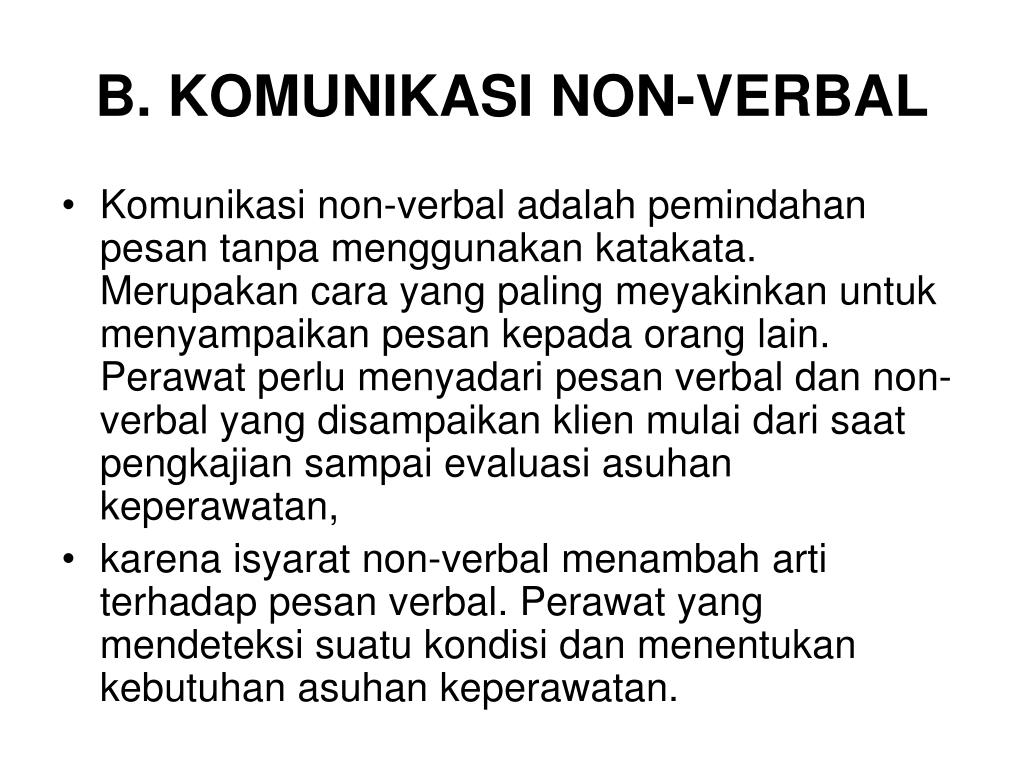 B. KOMUNIKASI NON-VERBAL