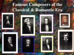 famous composers of the classical romantic era
