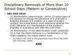 disciplinary removals of more than 10 school days pattern or consecutive