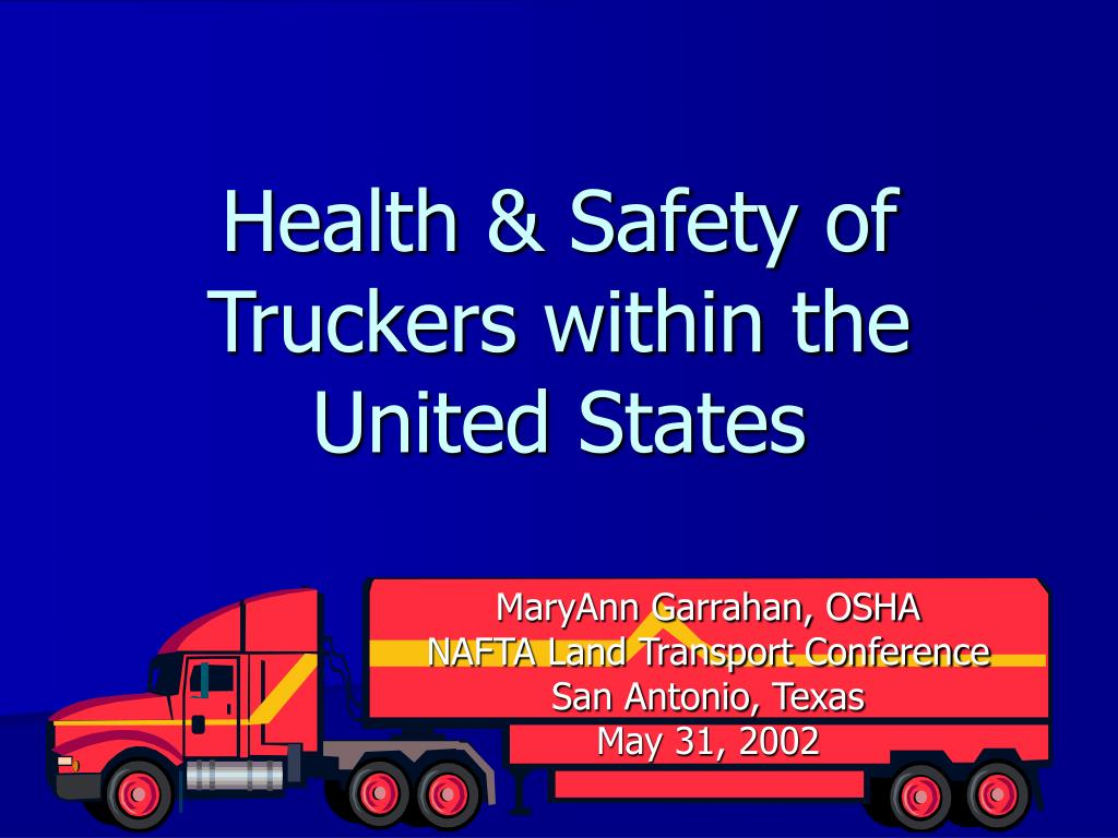 health safety of truckers within the united states l.