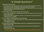 4 simple questions