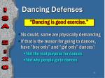 dancing defenses35