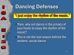 dancing defenses36