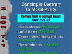 dancing is contrary to moral purity
