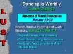 dancing is worldly 1 john 2 15 1728