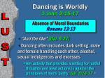dancing is worldly 1 john 2 15 1729