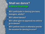 shall we dance a moral challenge