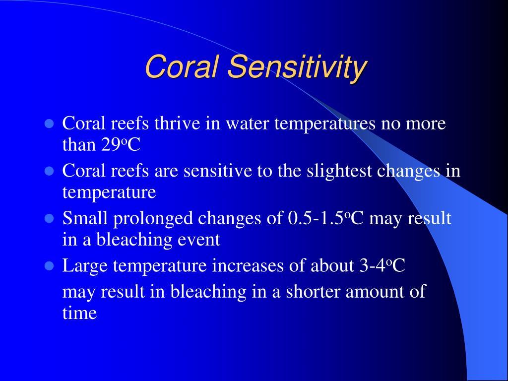 Coral Sensitivity