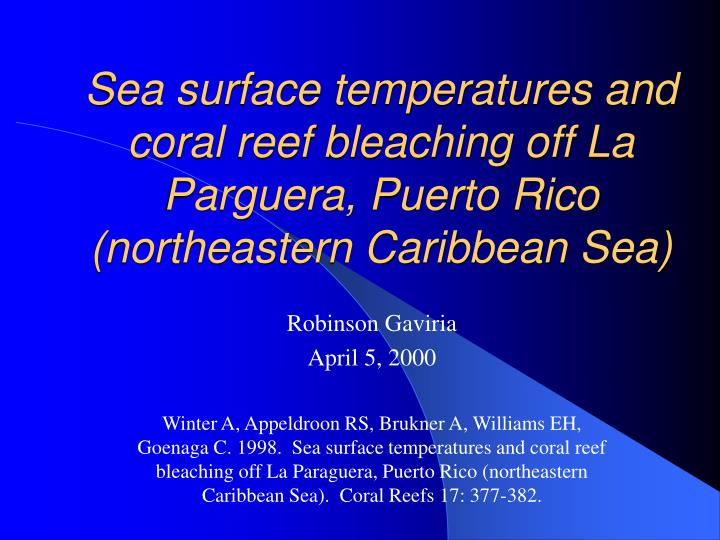 Sea surface temperatures and coral reef bleaching off La Parguera, Puerto Rico (northeastern Caribbe...