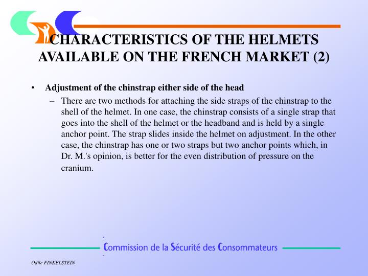 CHARACTERISTICS OF THE HELMETS AVAILABLE ON THE FRENCH MARKET (2)