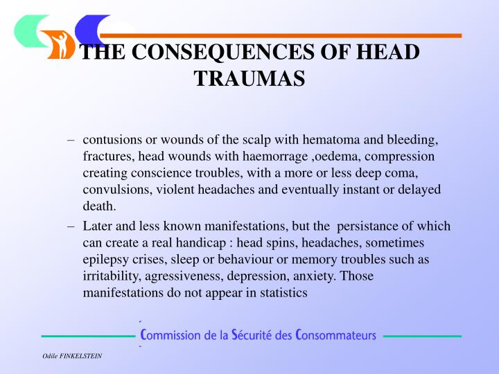 THE CONSEQUENCES OF HEAD TRAUMAS