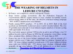 the wearing of helmets in leisure cycling
