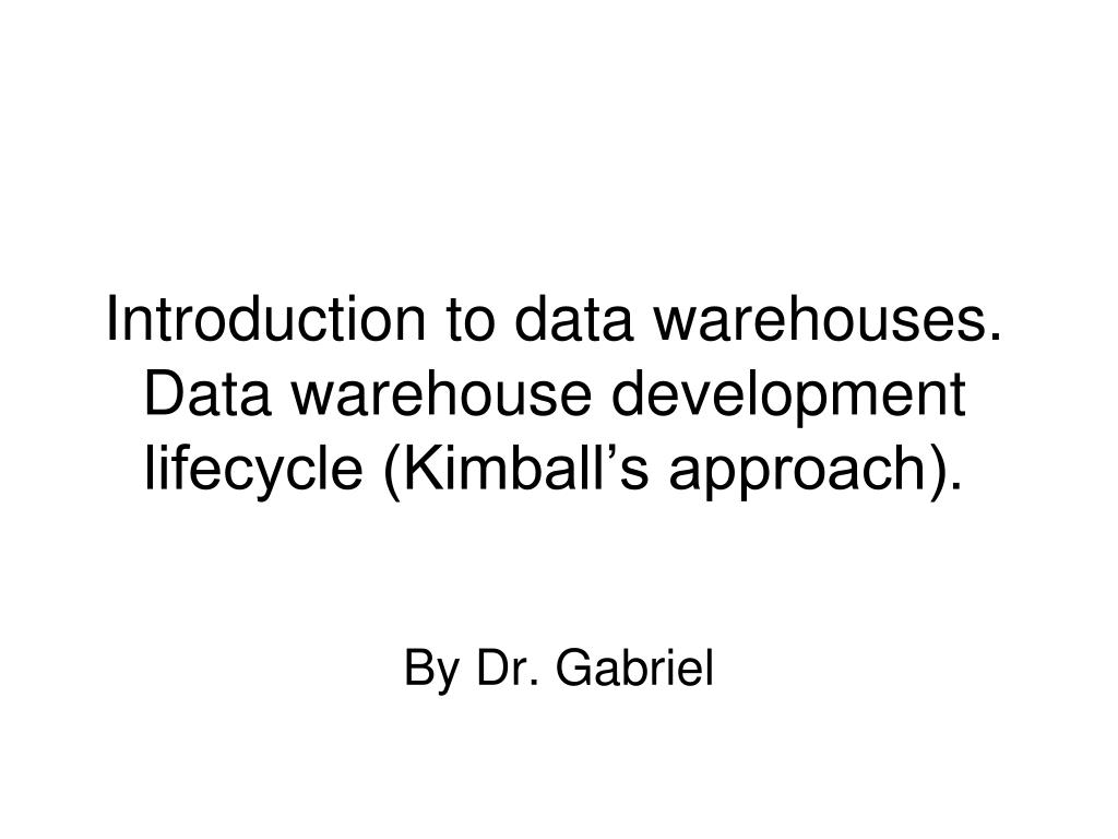 PPT - Introduction to data warehouses  Data warehouse development