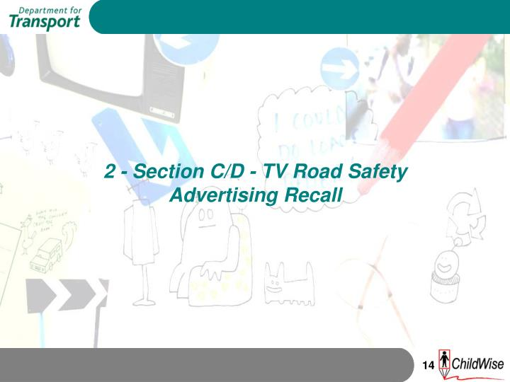 2 - Section C/D - TV Road Safety