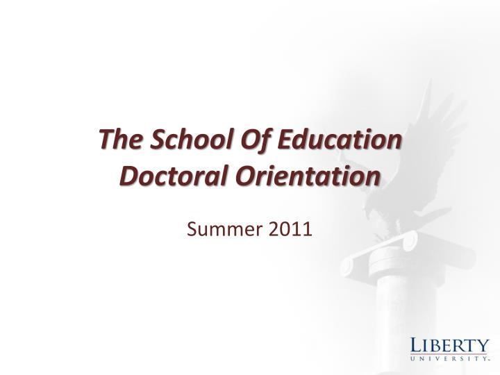 the school of education doctoral orientation n.