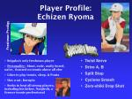 player profile echizen ryoma