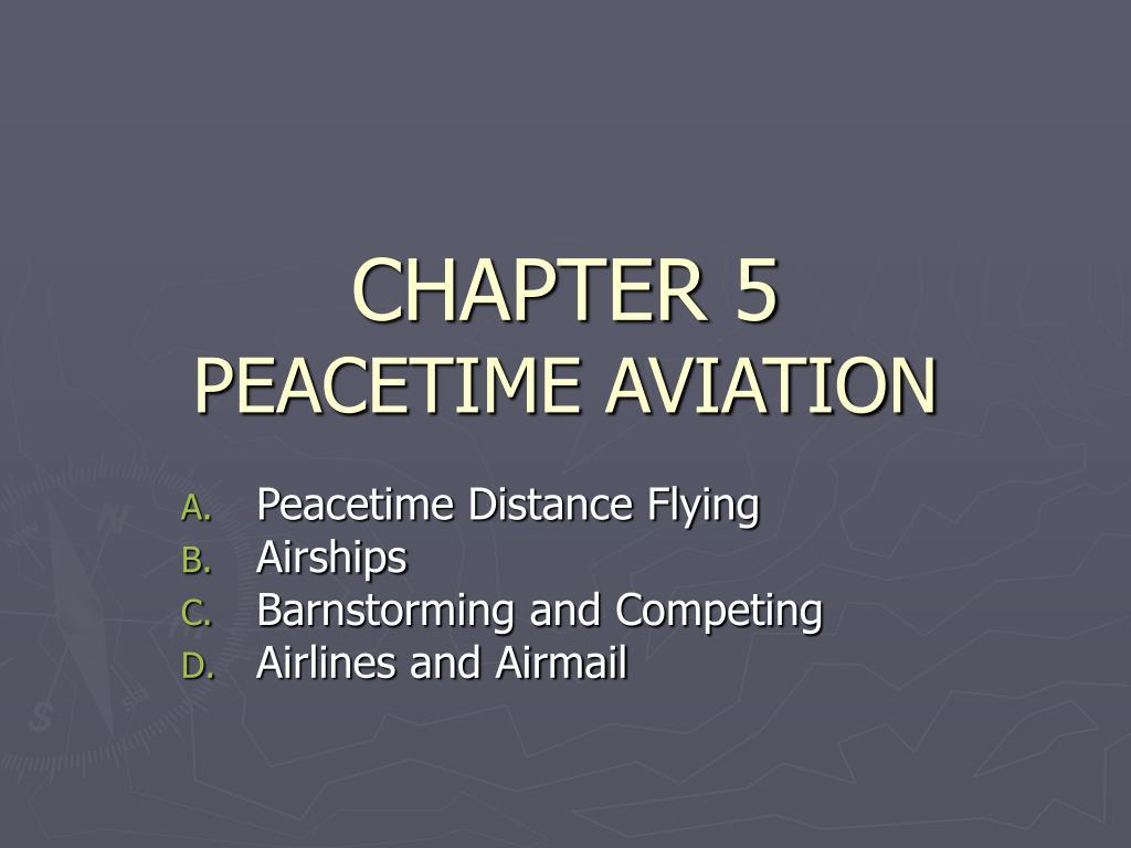 chapter 5 peacetime aviation l.