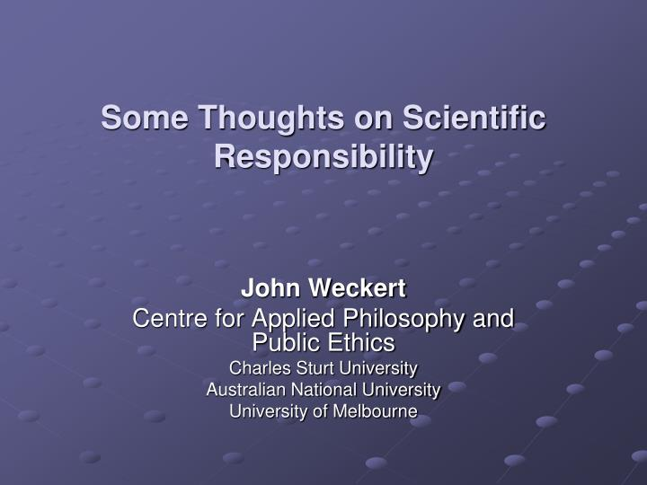 some thoughts on scientific responsibility n.