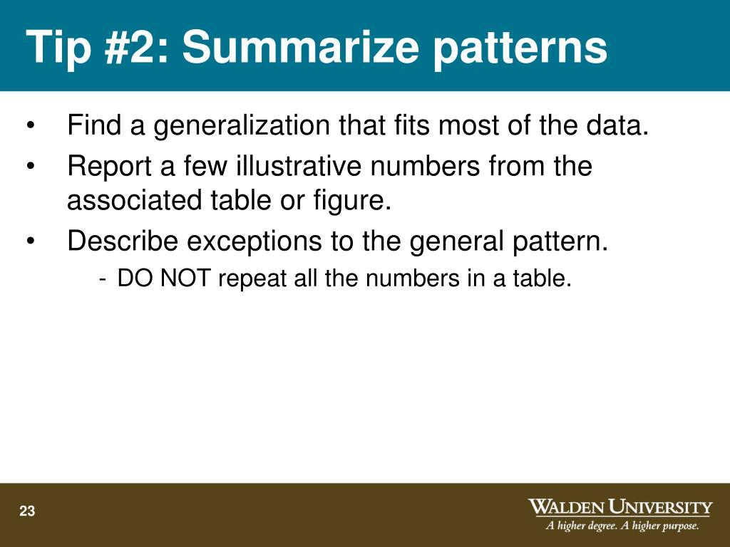 Tip #2: Summarize patterns