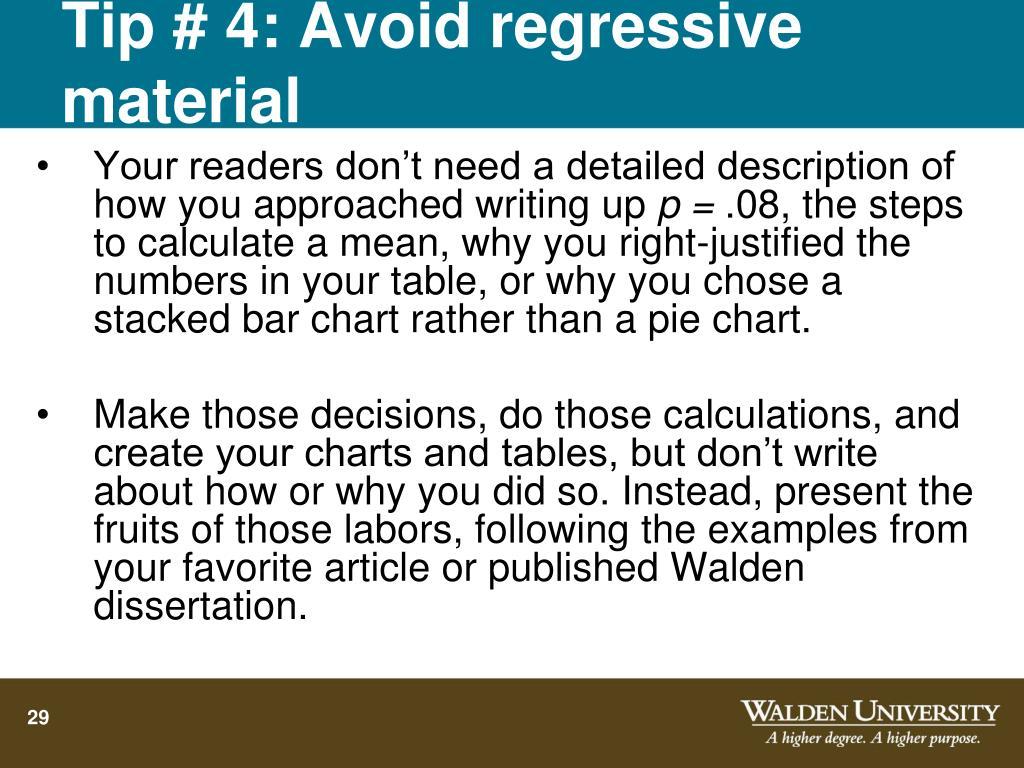 Tip # 4: Avoid regressive material