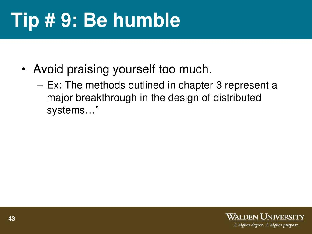 Tip # 9: Be humble