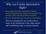 why was cayley interested in flight