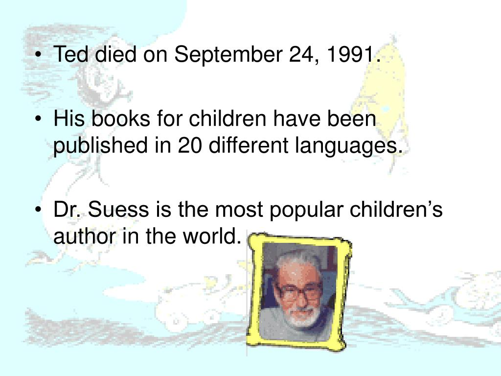 Ted died on September 24, 1991.