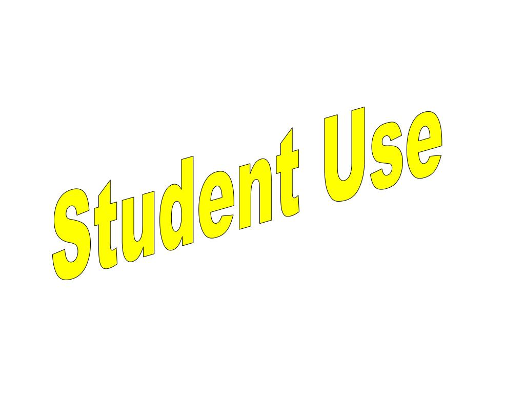 Student Use