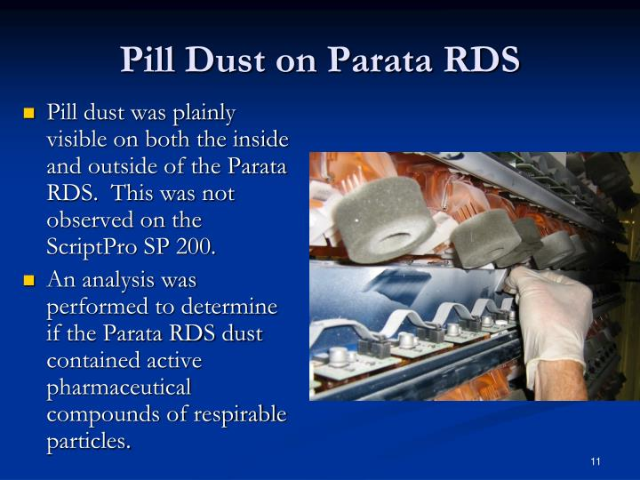Pill Dust on Parata RDS