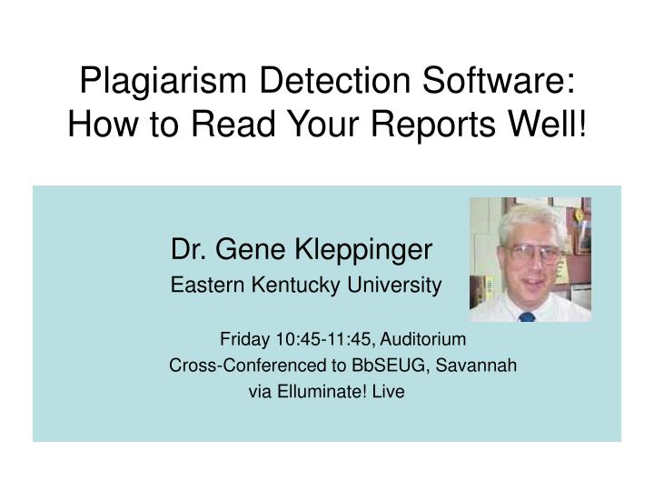 Plagiarism detection software how to read your reports well