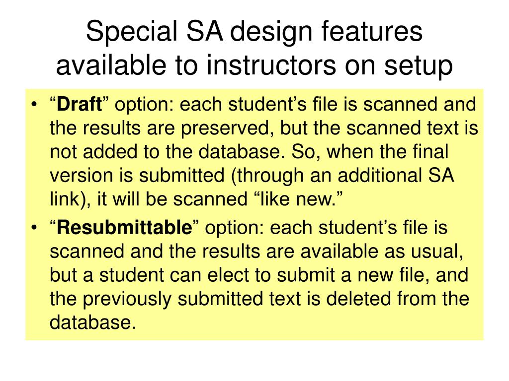 Special SA design features available to instructors on setup