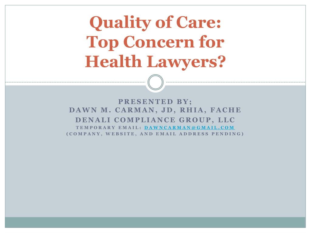 quality of care top concern for health lawyers