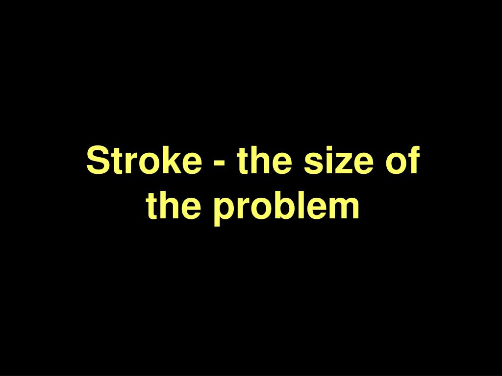 stroke the size of the problem l.