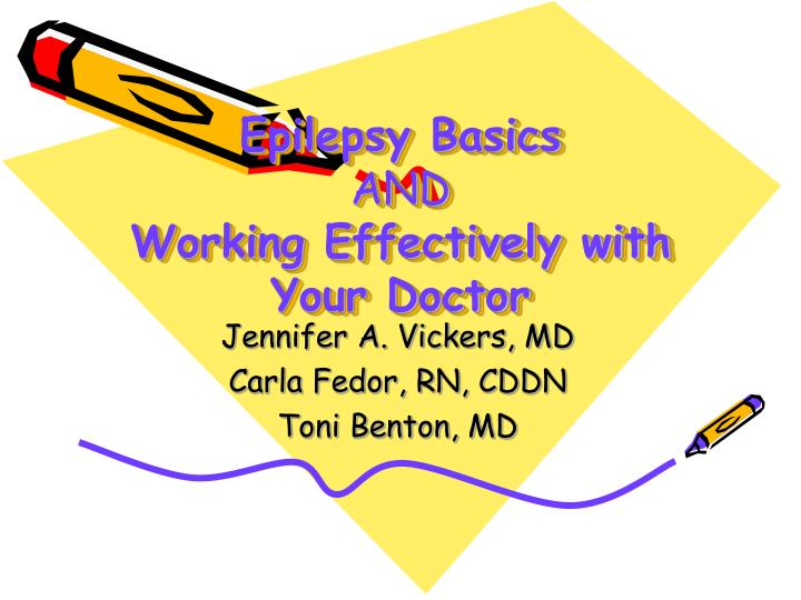 epilepsy basics and working effectively with your doctor n.