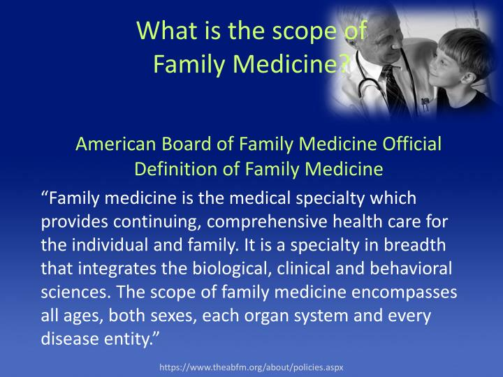 What is the scope of family medicine