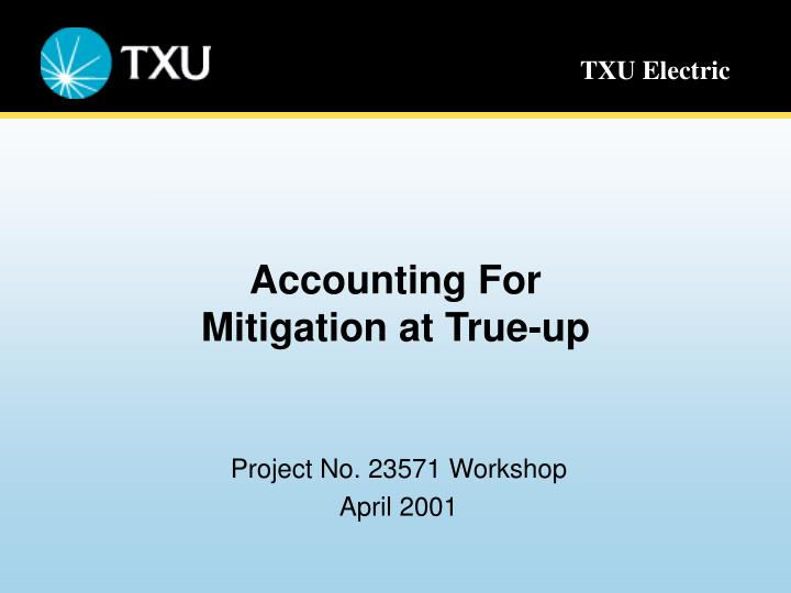 accounting for mitigation at true up n.