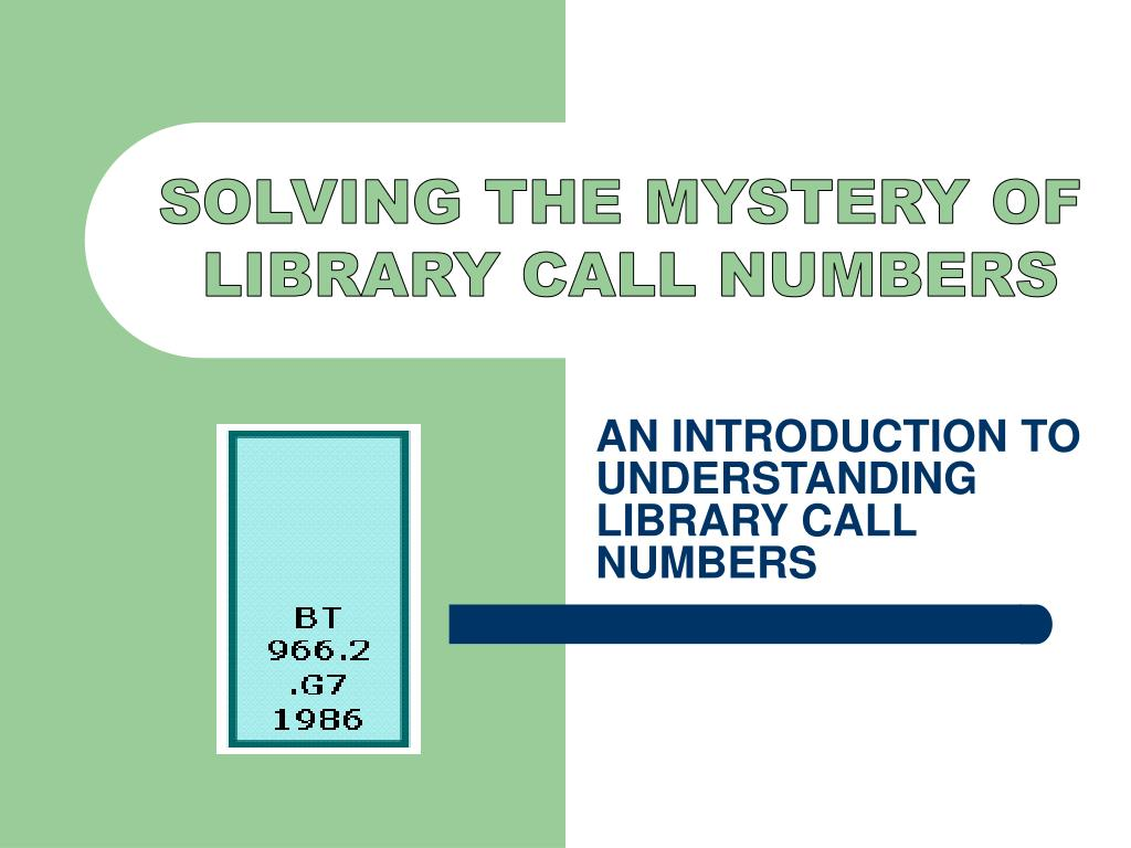 an introduction to understanding library call numbers l.