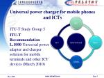 universal power charger for mobile phones and icts