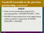 goodwill traceable to the previous partnership continued