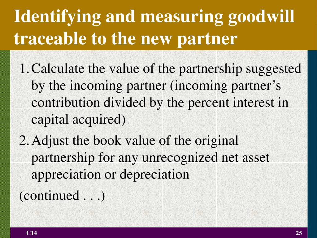 Identifying and measuring goodwill traceable to the new partner