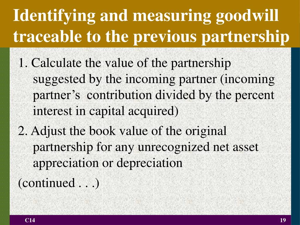 Identifying and measuring goodwill traceable to the previous partnership