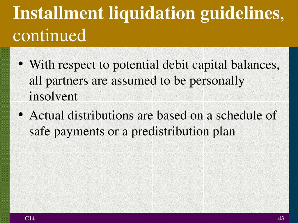 Installment liquidation guidelines