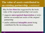 the value of assets contributed to an existing partnership continued
