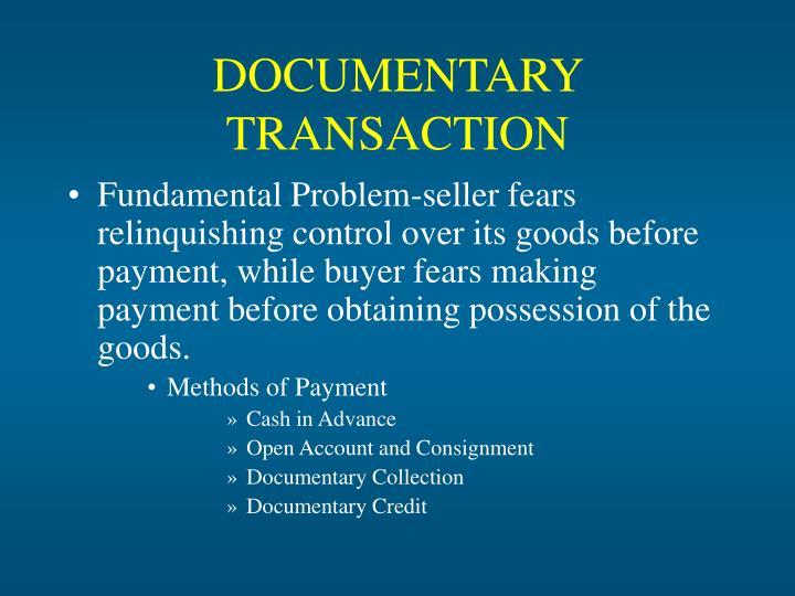 documentary transaction n.